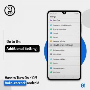 Additional Setting on android Phone