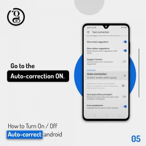 Auto correction ON on android Phone